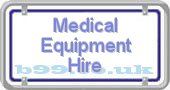 medical-equipment-hire.b99.co.uk